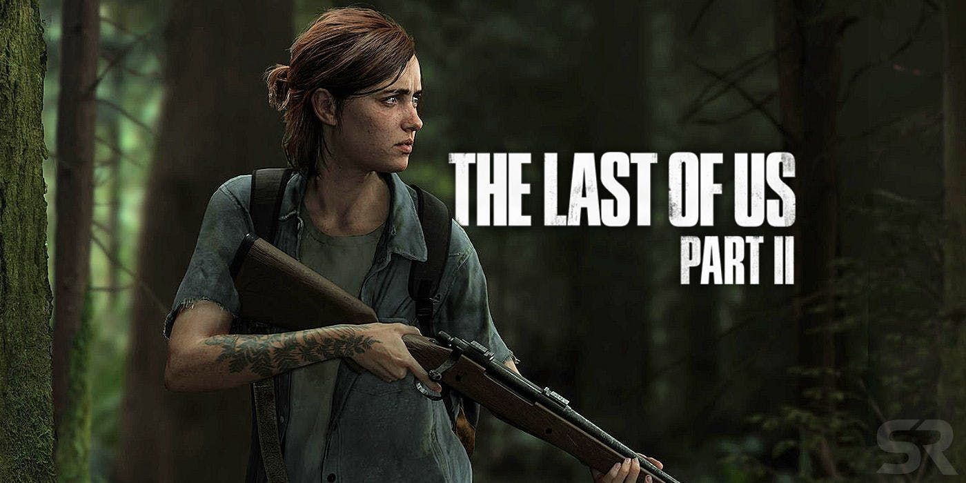 The Last Of Us 2 Release Date May Have Leaked Game Rant