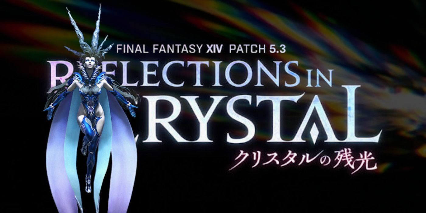 Final Fantasy 14: Reflections in Crystal Update Gets Release Date