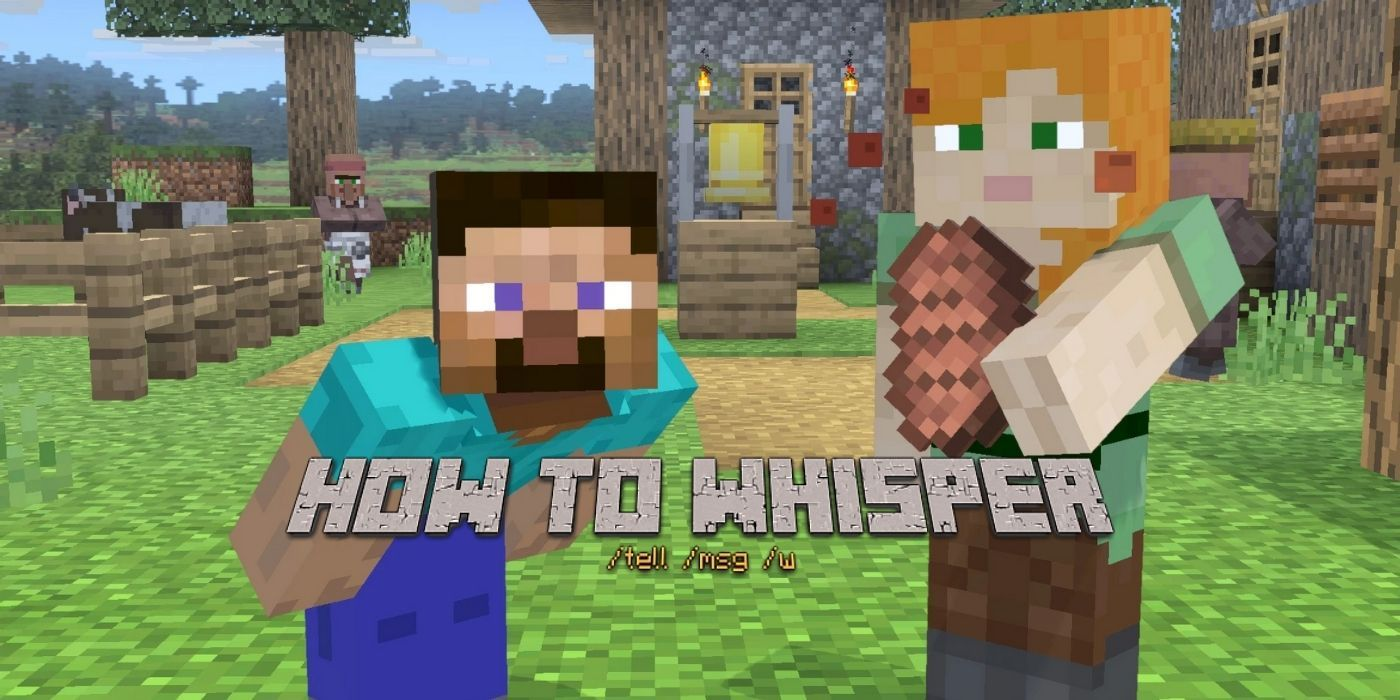 Minecraft: How to Whisper   Game Rant